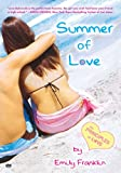 Front cover for the book Summer of Love by Emily Franklin