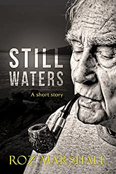 Still Waters: A Scottish short story by [Marshall, Roz]