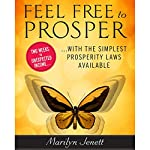 Feel Free to Prosper: Two Weeks to Unexpected Income with the Simplest Prosperity Laws Available | Marilyn Jenett