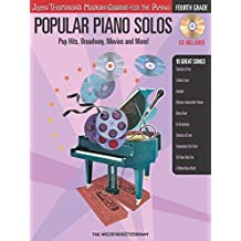 Popular Piano Solos - Grade 4 - Book/CD Pack: Pop Hits, Broadway, Movies and More! John Thompson's Modern Course for the Piano Series