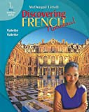 McDougal Littell Discovering French Nouveau : Level 1A 2007, Valette and McDougal, Littell Staff, 0618656480