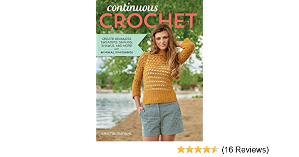 129be3ac7de8 Continuous Crochet  Create Seamless Sweaters