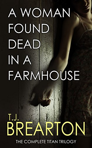 A Woman Found Dead in a Farmhouse