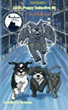 Luna: Puppy Detective #2: No-Slack Jack, Kesmine Grace Hickman, 1480087971