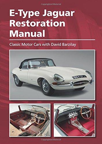 E-Type Jaguar Restoration Manual