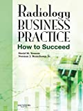 img - for Radiology Business Practice: How to Succeed book / textbook / text book