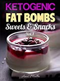 Fat Bombs Recipes: 45 Fat Bombs Recipes for Ketogenic Diet, Sweet & Savory Snacks, Step by Step Low-Carbs & Gluten-Free Cookbook (Low-Carbs, Gluten Free, … Diet, Snacks, Sweets, Healthy Recipes 1)