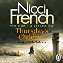 Thursday's Children: A Frieda Klein Novel, Book 4 Hörbuch von Nicci French Gesprochen von: Beth Chalmers