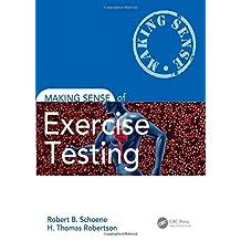 Making Sense of Exercise Testing