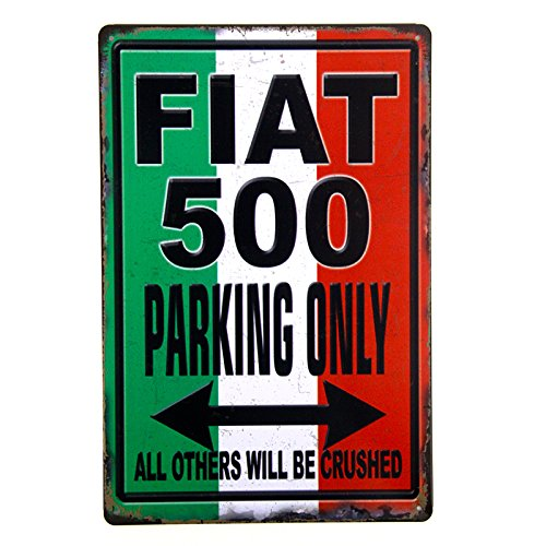 t-ray-fiat-500-parking-only-gag-sarcasm-humour-metal-tin-sign-garage-wall-deco-display