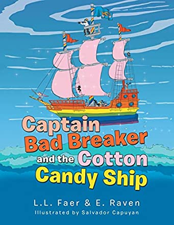 Captain Bad Breaker and the Cotton Candy Ship