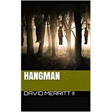 Hangman (Volume one Book 1)