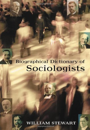 Biographical Dictionary of Sociologists by McFarland