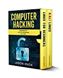 Read Online Computer Hacking: 2 Books in 1: Linux for Beginners + Kali Linux Reader