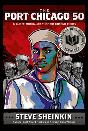 Search : The Port Chicago 50: Disaster, Mutiny, and the Fight for Civil Rights