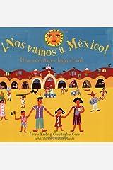 Nos Vamos a Mexico! (Spanish Edition) Paperback