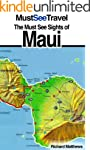The Must See Sights Of Maui (Must See...