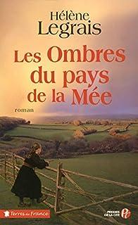 Les ombres du pays de la Mée, Legrais, Hélène