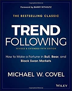 Michael W. Covel (Author), Barry Ritholtz (Foreword)(4)Publication Date: April 24, 2017 Buy new: $40.00$30.695 used & newfrom$26.34