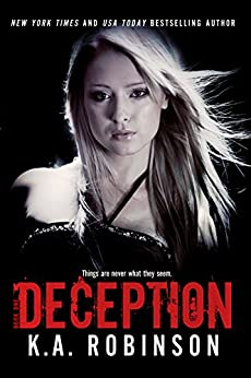 Deception (Deception Series Book 1) by [Robinson, K.A.]