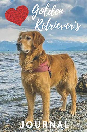 (Golden Retriever Journal: unique golden retrievers gift for animal and dog lovers (120 pages) (blank lined notebook) notepad / golden retriever ... for home or school / journal for journaling)