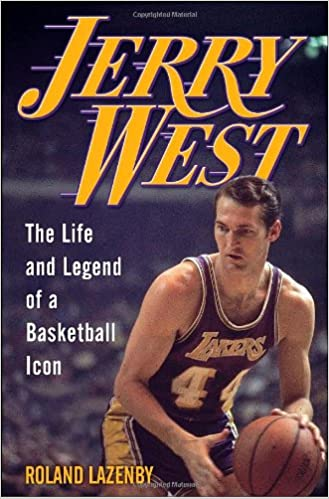aef4b80ecba Amazon.com  Jerry West  The Life and Legend of a Basketball Icon  (9780345510839)  Roland Lazenby  Books