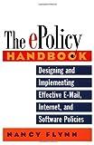 The E-Policy Handbook, Nancy Flynn, 0814470912