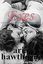 Exes - Contemporary Billionaire Romance Novel