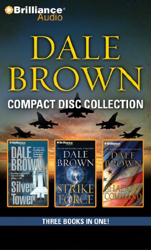 Dale Brown CD Collection 2: Silver Tower, Strike Force, Shadow (Two Towers Cd)