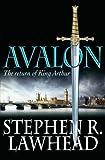 Avalon: The return of King Arthur