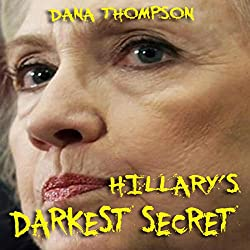 Hillary's Darkest Secret