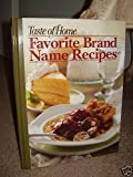 A Tast of Homes Favorite Brand Name Recipes 2008, , 1412727243