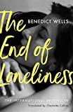 """The End of Loneliness - The Dazzling International Bestseller"" av Charlotte Collins (translator) Benedict Wells (author)"