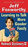 Best Ballantine Books Dictionaries - Jeff Foxworthy's Redneck Dictionary III: Learning to Talk Review