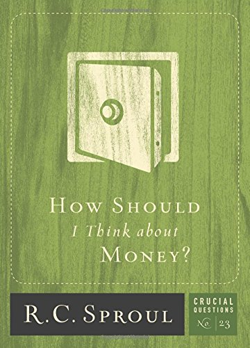 How Should I Think about Money? (Crucial Questions)