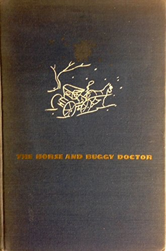 The horse and buggy doctor,: By Arthur E. Hertzler, M.D