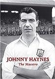Johnny Haynes: The Maestro