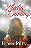 Media Darling - Kindle edition by Riley, Fiona. Literature & Fiction Kindle eBooks @ Amazon.com.