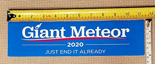 Giant Meteor 2020 Bumper Sticker Made in - Meteor Usa
