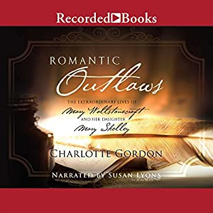 Romantic Outlaws Audiobook