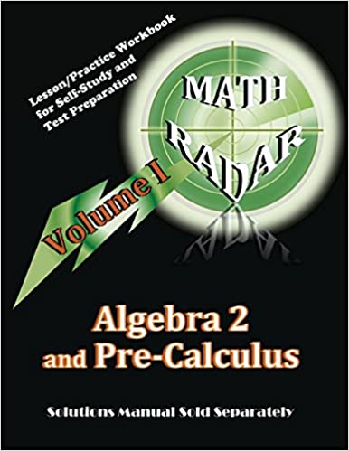 Algebra 2 and pre calculus volume i lessonpractice workbook for algebra 2 and pre calculus volume i lessonpractice workbook for self study and test preparation fandeluxe Image collections