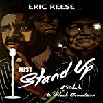 Just Stand Up: A Tribute to Black Comedians | Eric Reese