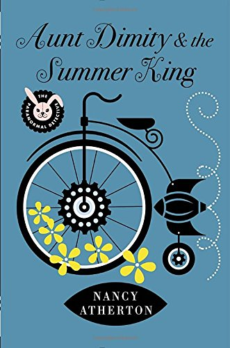 Aunt Dimity and the Summer King (Aunt Dimity Mystery)