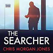 The Searcher: The Ben Webster Spy Series, Book 3 | Chris Morgan Jones