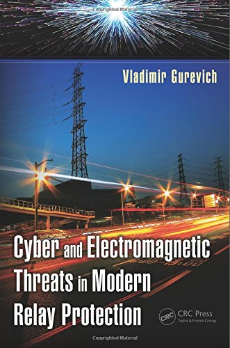Protection Relay - Cyber and Electromagnetic Threats in Modern Relay Protection