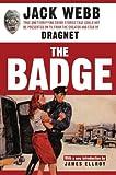 The Badge, Jack Webb, 1560256885