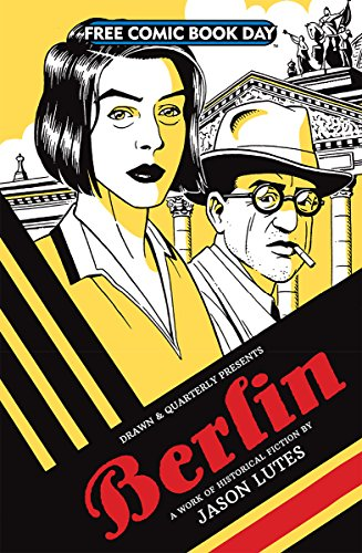 NEW BERLIN A Work of Historical Fiction by Jason Lutes FCBD 2018