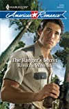The Ranger's Secret, Rebecca Winters, 0373752792