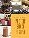 Protein Shake Recipes : Best 50 Delicious of Protein Shake Cookbook