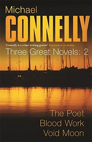 Read Online Three Great Novels 'the Poet', 'Blood Work', 'Void Moon (Vol 2) ebook